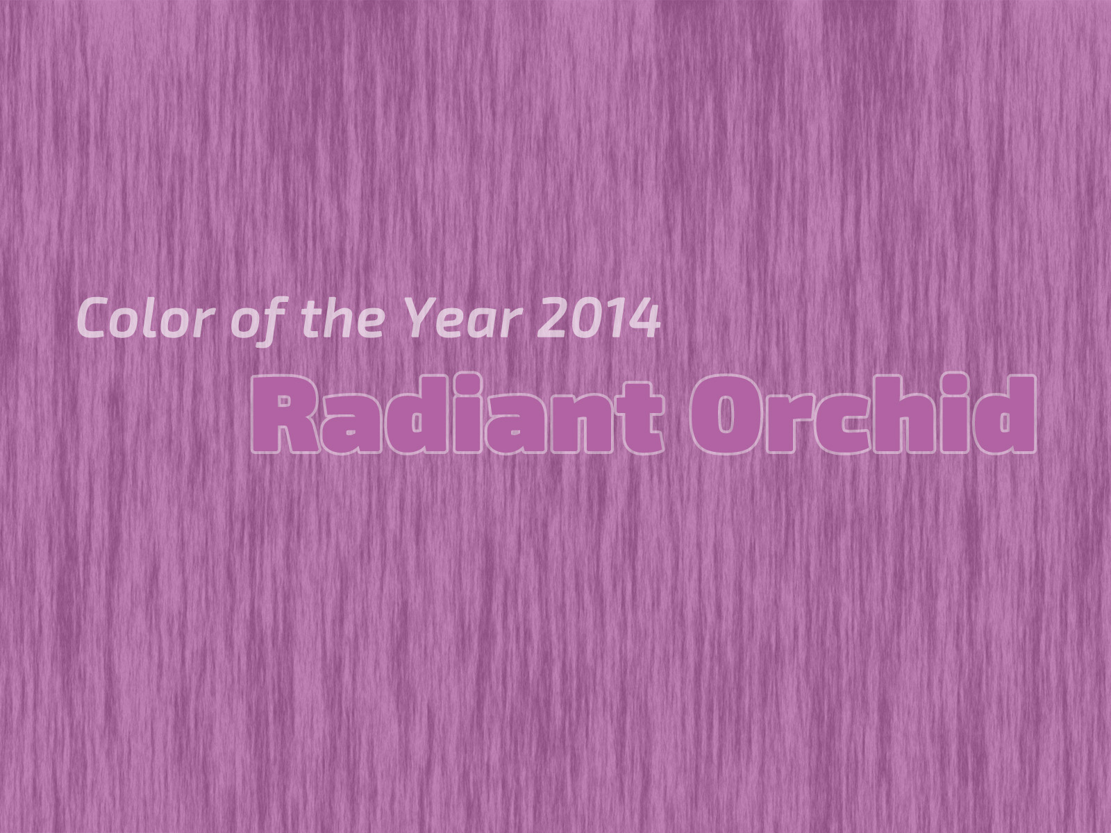 Color of the Year 2014 - Radiant Orchid