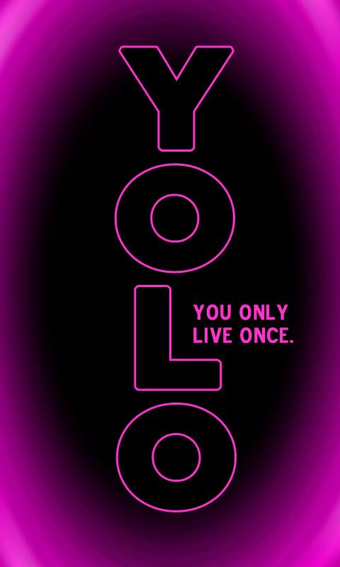 yolo you only live once 004 kostenloses handy hintergrundbild. Black Bedroom Furniture Sets. Home Design Ideas