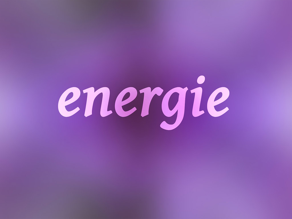 Positives Wort: Energie